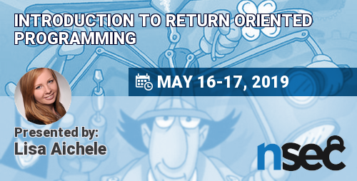 Introduction to Return Oriented Programming • NorthSec 2019